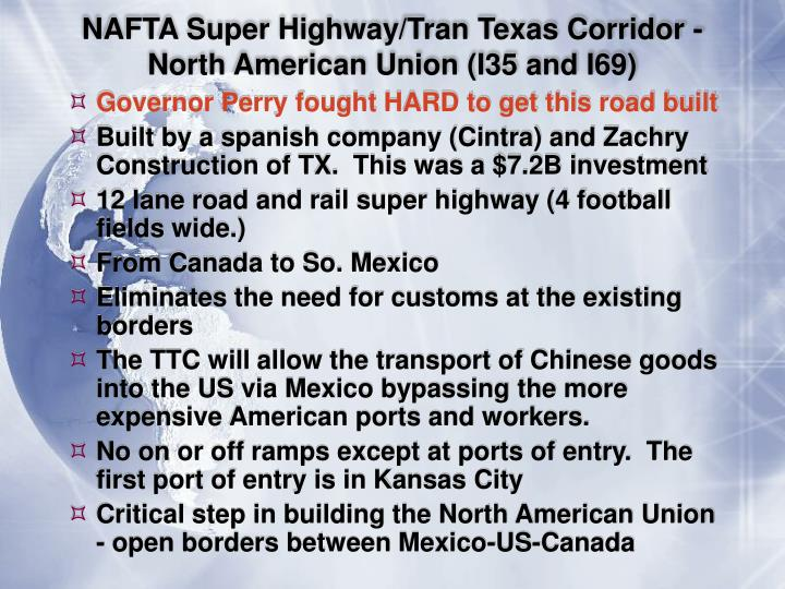 NAFTA Super Highway/Tran Texas Corridor - North American Union (I35 and I69)
