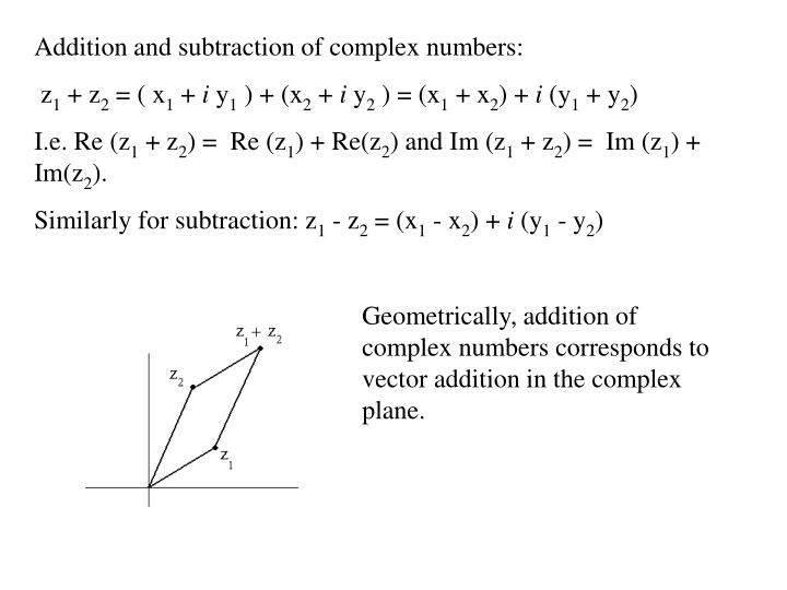 Addition and subtraction of complex numbers:
