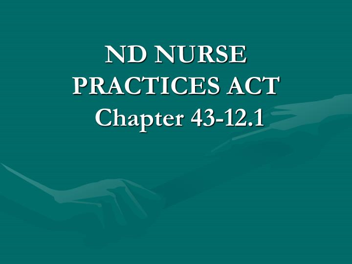 ND NURSE PRACTICES ACT
