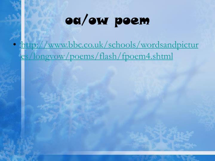 oa/ow poem