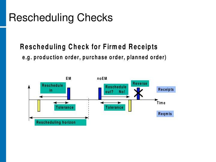 Rescheduling Checks