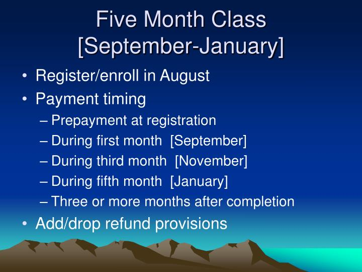 Five Month Class