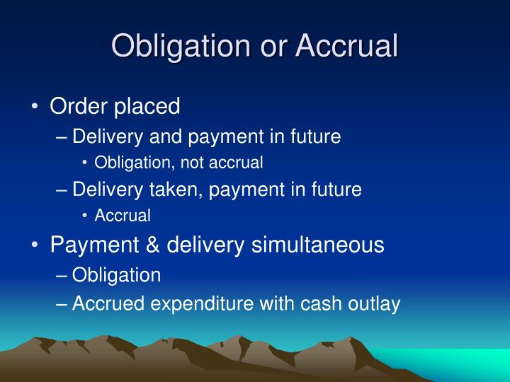 Obligation or Accrual