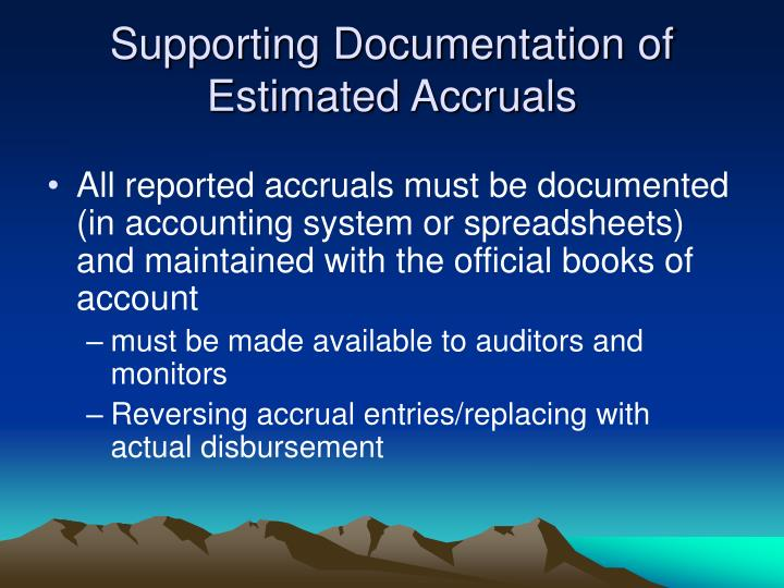 Supporting Documentation of Estimated Accruals