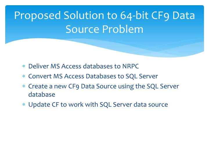 Proposed Solution to 64-bit CF9 Data Source Problem