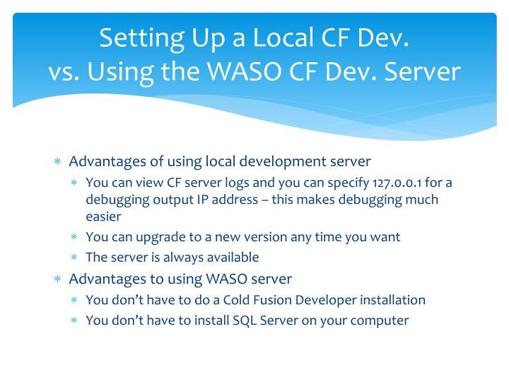 Setting Up a Local CF Dev.