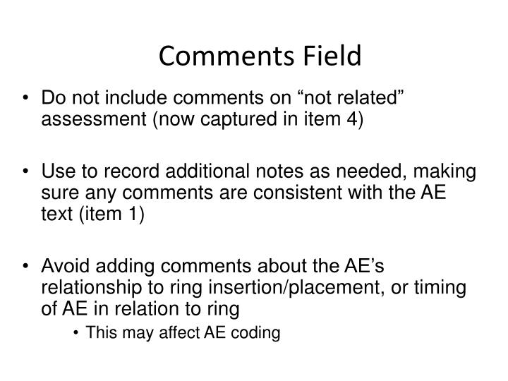 Comments Field
