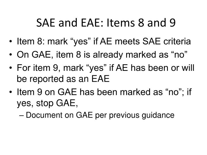 SAE and EAE: Items 8 and 9