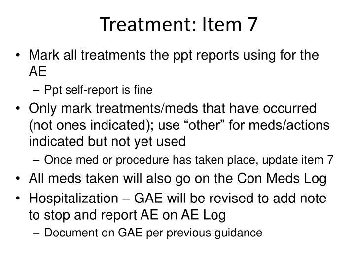 Treatment: Item 7