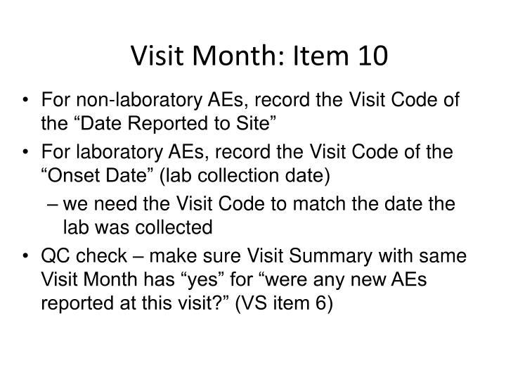 Visit Month: Item 10