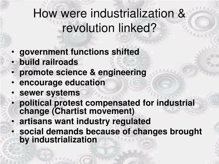 How were industrialization & revolution linked?