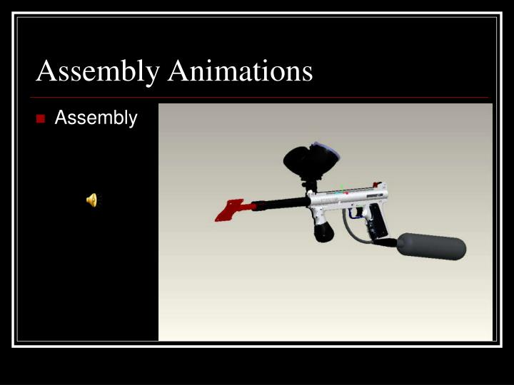 Assembly Animations