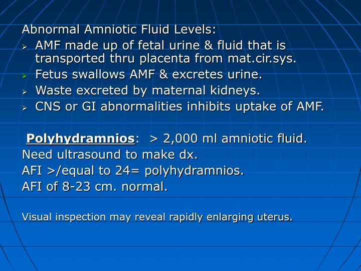 Abnormal Amniotic Fluid Levels: