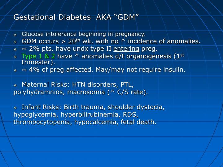 """Gestational Diabetes  AKA """"GDM"""""""