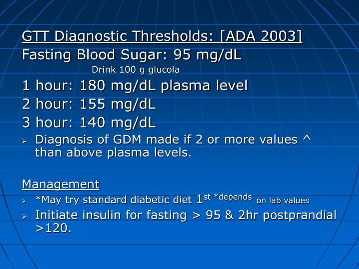GTT Diagnostic Thresholds: [ADA 2003]