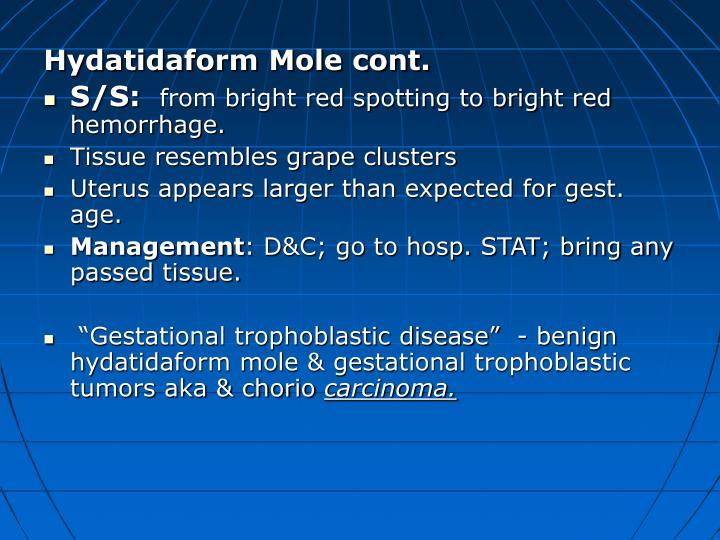 Hydatidaform Mole cont.