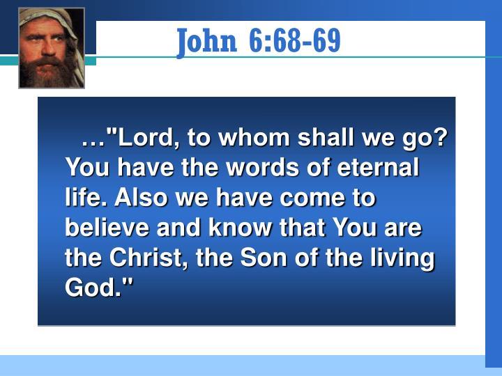 John 6:68-69