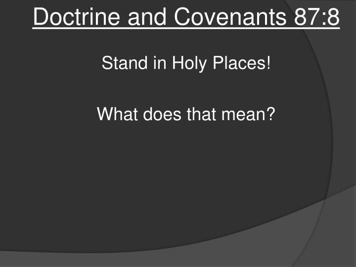 Doctrine and Covenants 87:8