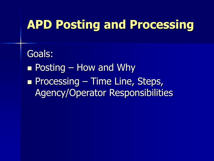 Apd posting and processing1