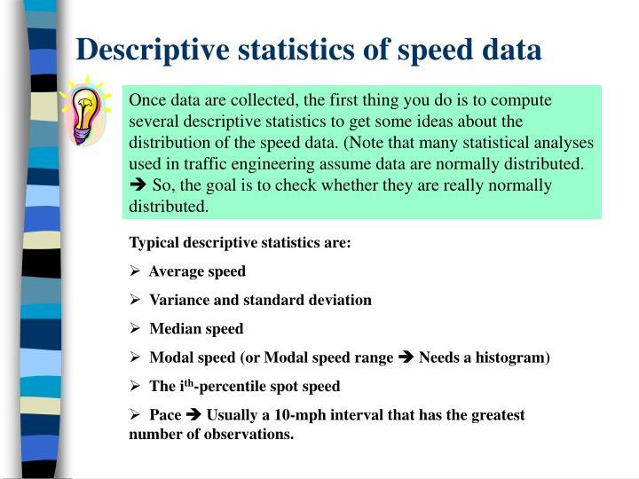 Descriptive statistics of speed data