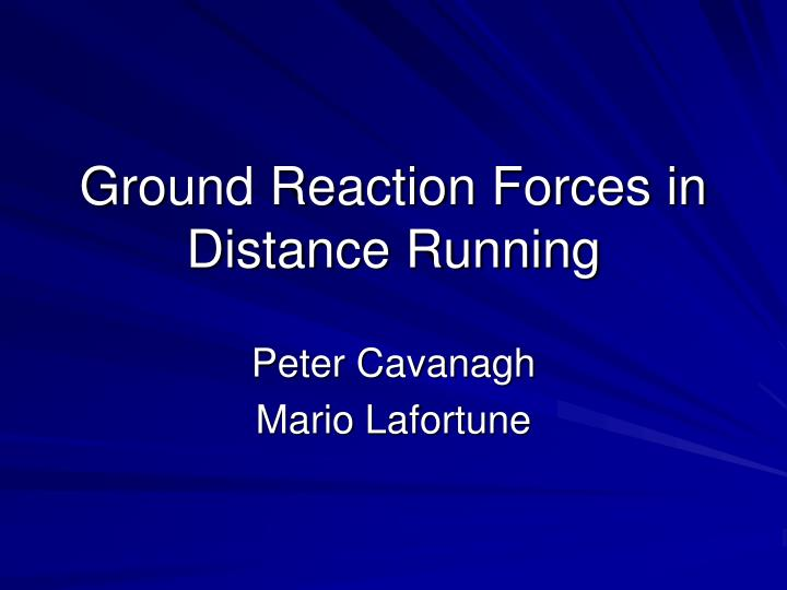 Ground reaction forces in distance running