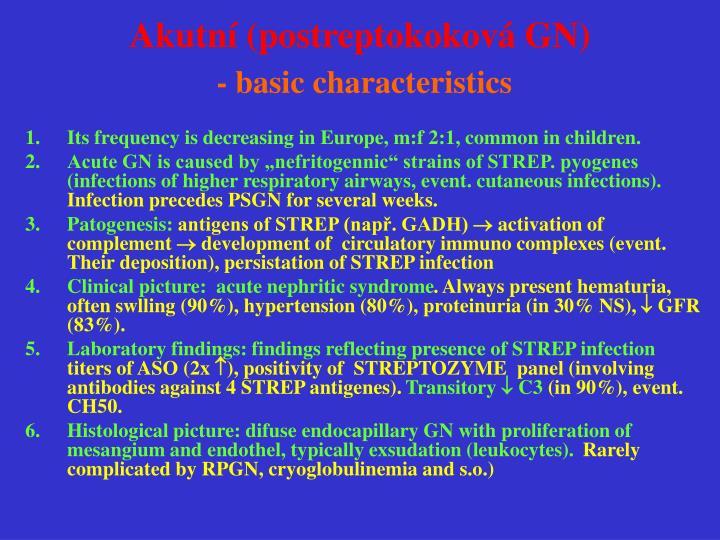 Akutní (postreptokoková GN)