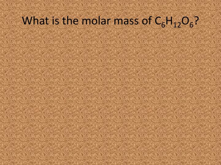 What is the molar mass of C