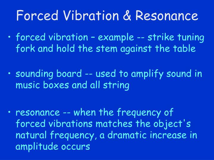 Forced vibration resonance