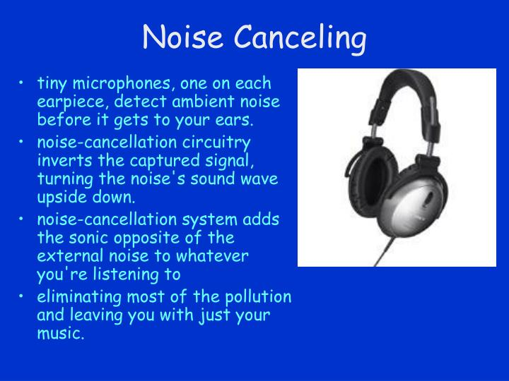 Noise Canceling