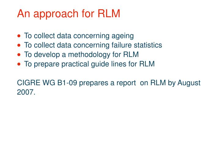 An approach for RLM