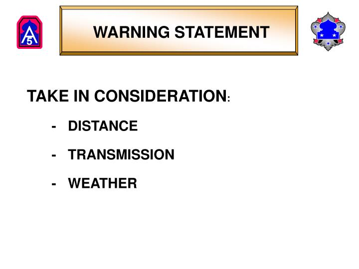 WARNING STATEMENT