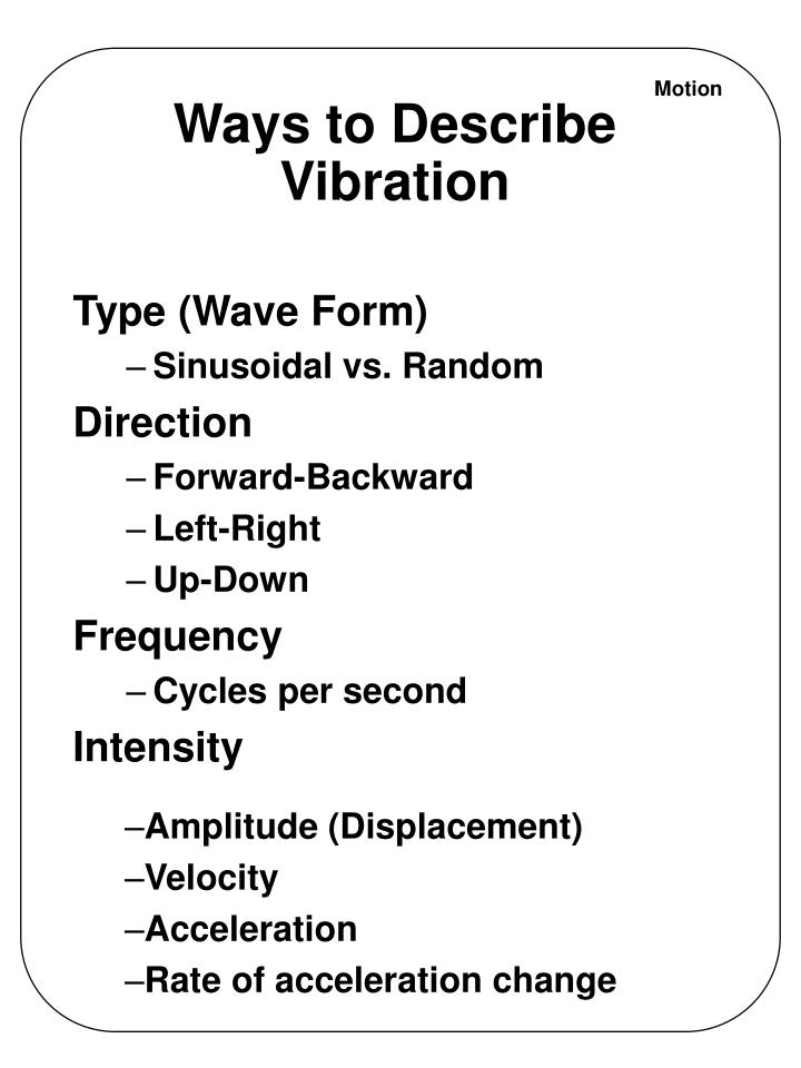 Ways to Describe Vibration