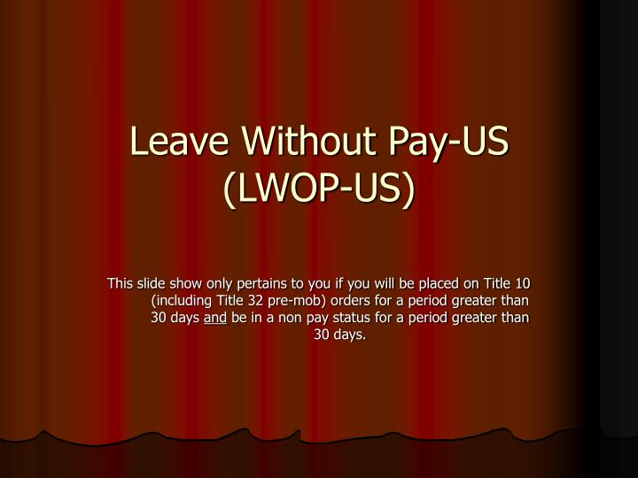 Leave without pay us lwop us