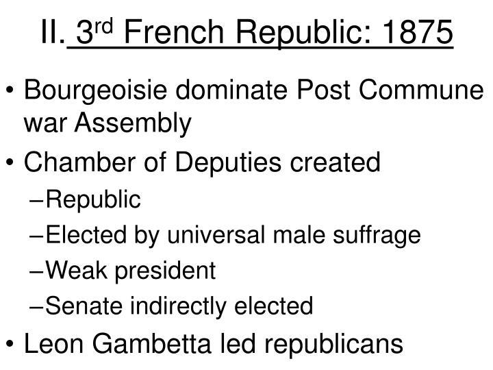 Ii 3 rd french republic 1875