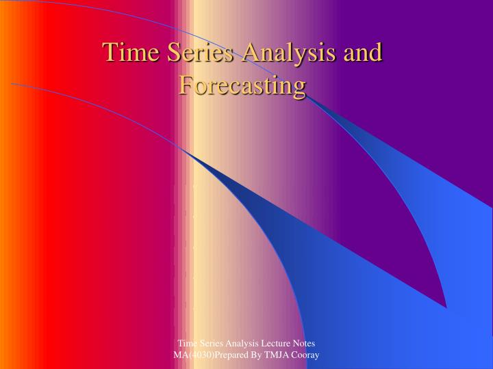 time series analysis and forecasting n.