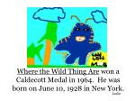 where the wild thing are won a caldecott medal in 1964 he was born on june 10 1928 in new york