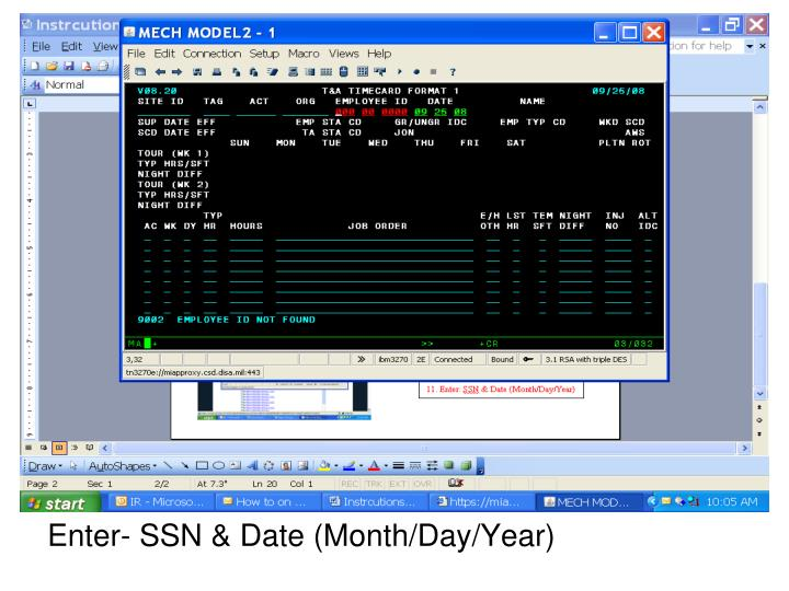 Enter- SSN & Date (Month/Day/Year)