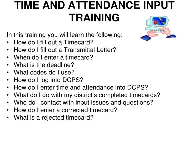 Time and attendance input training