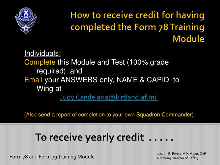 How to receive credit for having completed the form 78 training module