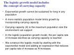 the logistic growth model includes the concept of carrying capacity