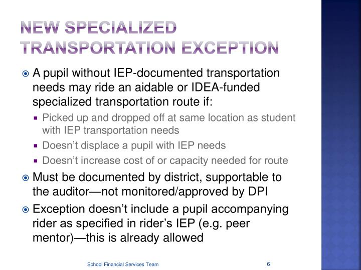 New Specialized Transportation Exception