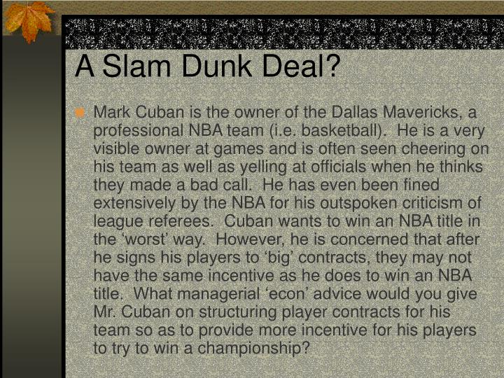 A Slam Dunk Deal?