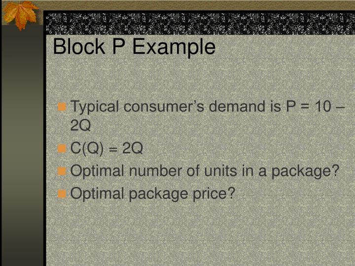 Block P Example