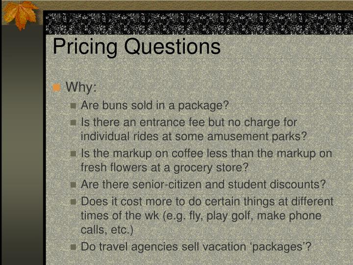 Pricing Questions