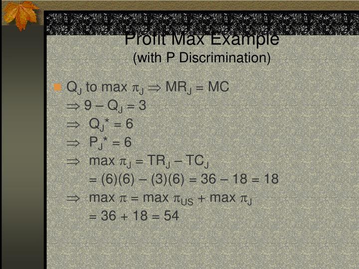 Profit Max Example