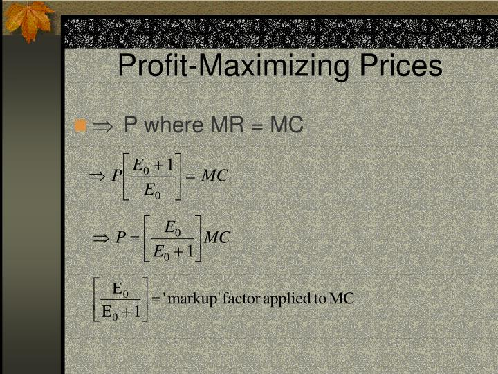 Profit-Maximizing Prices