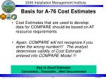 basis for a 76 cost estimates
