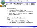line 10 one time conversion costs