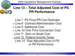 line 13 total adjusted cost of ps pr performance