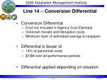 line 14 conversion differential